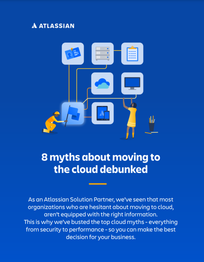 8 Myths about moving to the cloud debunked