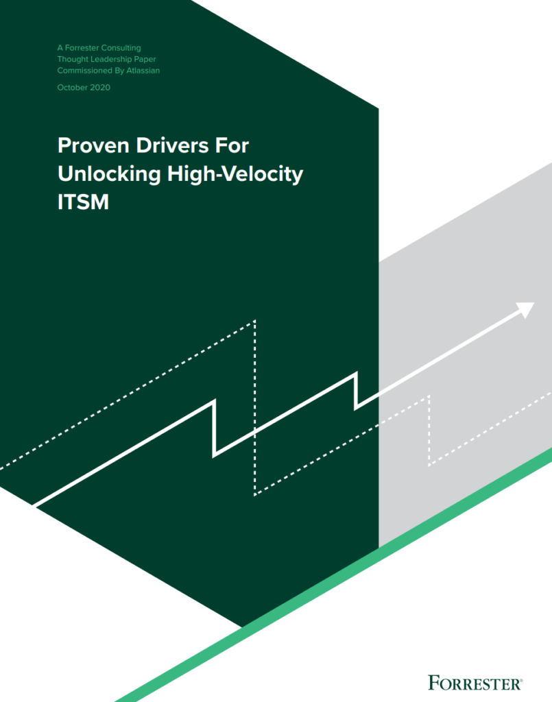 PROVEN DRIVERS FOT UNLOCKING HIGH VELOCITY ITSM