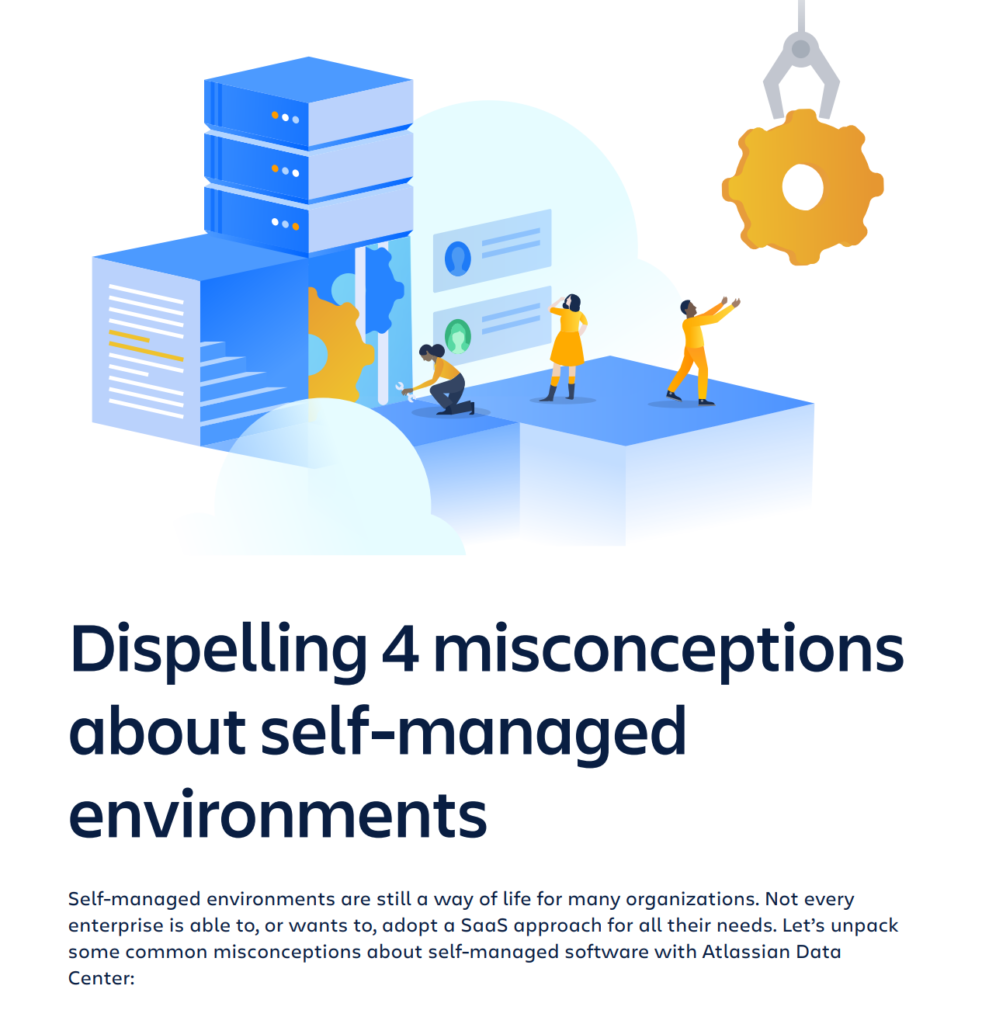 Misconceptions about self-managed environments